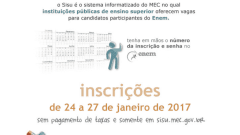 Atenção para a data de inscrição do Sisu 2017
